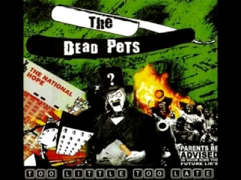 The Dead Pets - Follow Us In