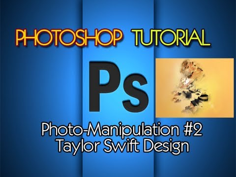 Photoshop Tutorial: Taylor Swift HD Design   How to save in HQ  HD