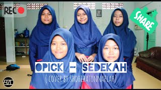 Cover Nasyid Sedekah - Opick ( live cover ) by Shohibatunnaflah