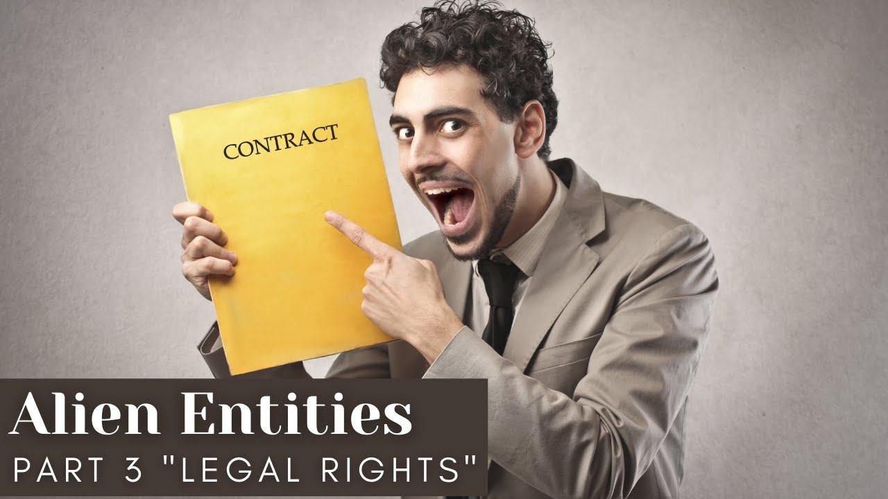 """Alien Entities Part 3 """"Legal Rights""""/Serenity Kingdom Ministries Jax, FL"""
