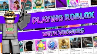 🔴[Live] Playing Random Roblox Games with Viewers! (Viewers Decide) Come Join the fun! [150 Subs! ]