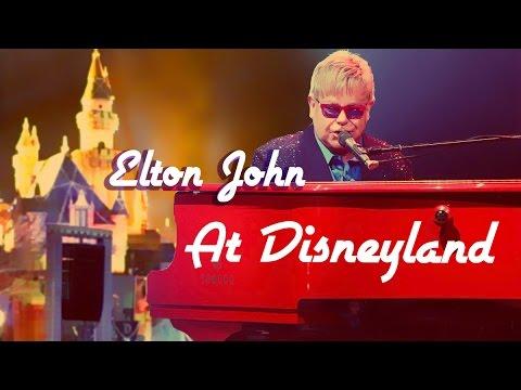 Elton John performs The Circle of Life at Disneyland!