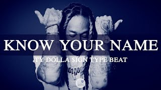 """Ty Dolla Sign Type Beat 2019 - """"Know Your Name"""""""