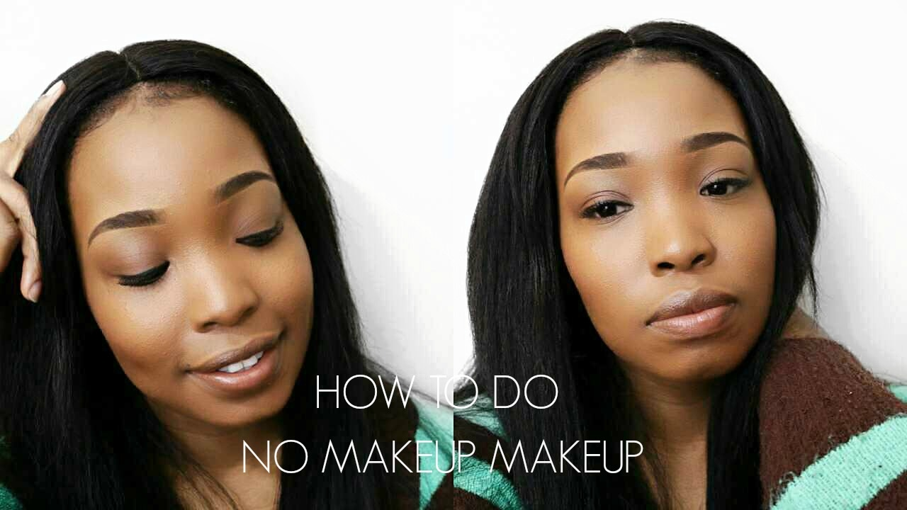 how to do no makeup makeup look