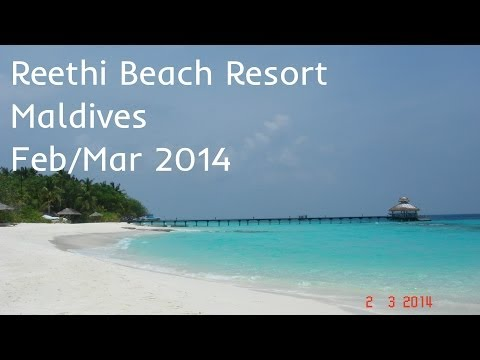 Reethi Beach Resort Maldives Feb/Mar 2014
