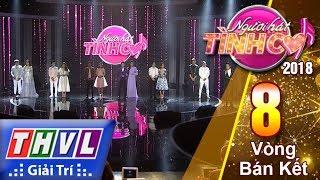 THVL | Người hát tình ca Mùa 3 - Tập 8[7]: Kết Quả