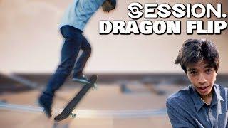 SESSION: The Chris Chann DRAGON FLIP (Free Flip Mode)