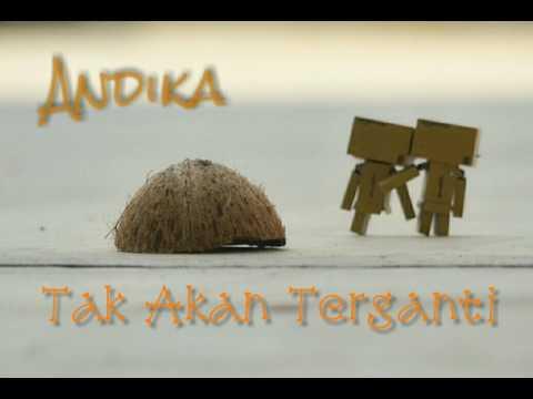 Andika Kangen Band - Tak Akan Terganti