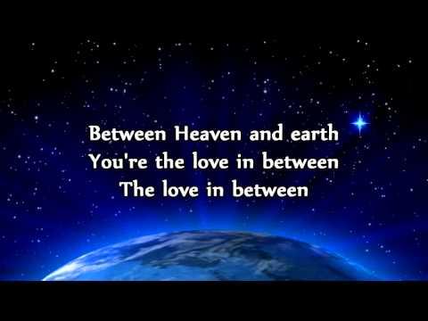 Matt Maher - Heaven and Earth - Lyrics