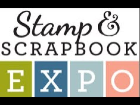 Scrapbook Expo 2018 Pleasanton Ca Youtube