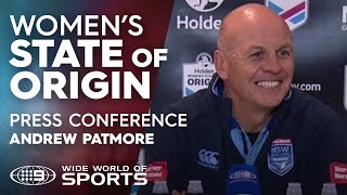 2019 Women's State of Origin Press Conference: Andrew Patmore   NRL on Nine