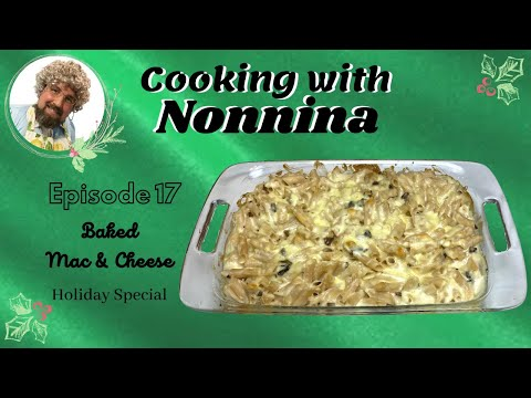Cooking with Nonnina: Baked Mac & Cheese