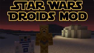 Обзор модов Minecraft #128 Star Wars Droids Mod 1.8 - Медленные и сварливые  =)