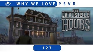 The Invisible Hours | PSVR Review Discussion