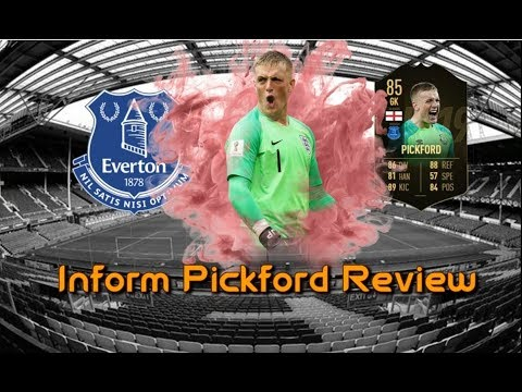 FIFA 19 INFORM (IF) PICKFORD PLAYER REVIEW | BEST FIFA 19 KEEPER? | FIFA 19 ULTIMATE TEAM