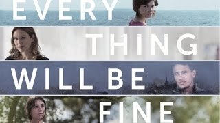 Every Thing Will Be Fine (available 03/22)