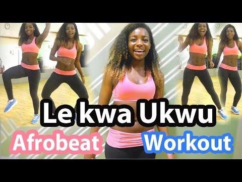 Le Kwa Ukwu | Afrobeat Workout | Scola Dondo