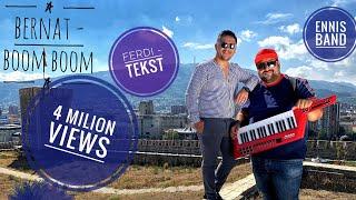 Bernat - Boom Boom  2019 NEW
