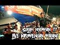 Solah nyoman!!! Mundur alon alon cover jaranan SAMBOYO PUTRO live KROMENGAN MALANG 2019