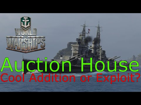 World of Warships- Auction House: Cool Addition, Or More Exploitation?