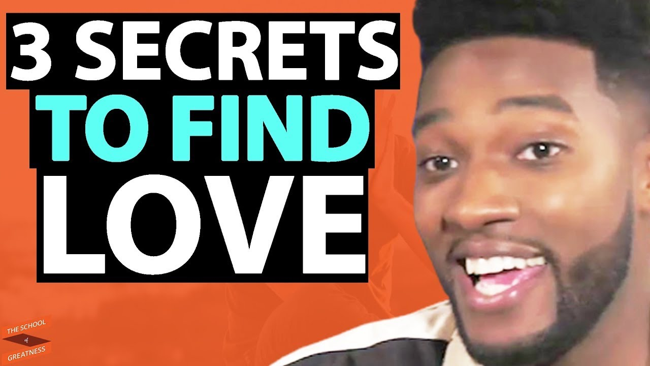3 Secrets to find love