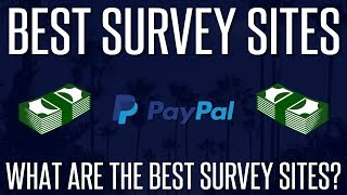 What Are The Best Survey Sites? - Make Money Online in 2020
