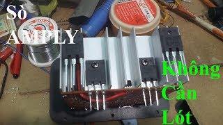 Thử nghiệm chạy cặp sò AMPLY không cần lót cách điện B778/D998