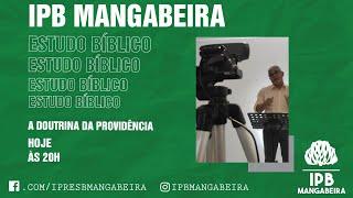 IPB Mangabeira - A Doutrina da Providência  - 02/04