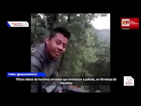 Filtran videos de hombres armados que emboscan a policías, en Almoloya de Alquisiras