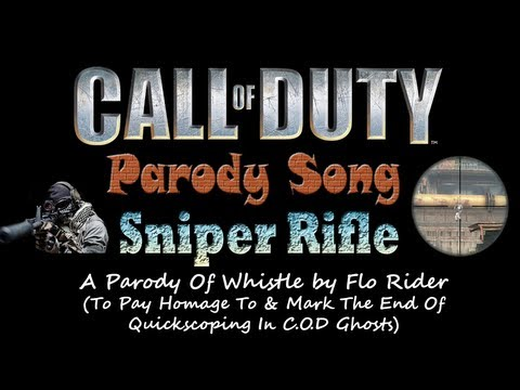 Sniper Rifle Song -  COD Parody Song Of Whistle By Flo Rida