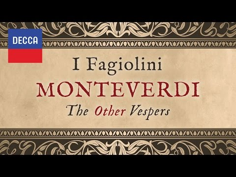 I Fagiolini - Monteverdi: The Other Vespers Album Sampler