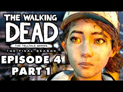The Walking Dead: The Final Season - Episode 4: Take Us Back - Gameplay Walkthrough Part 1