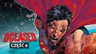 DCeased #6 - SUPERMAN ZOMBIE