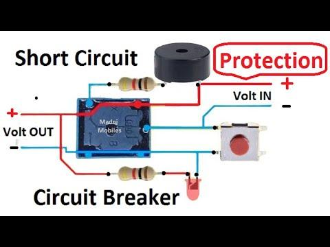 Short Circuit Protection OR Circuit Breaker