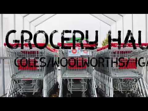 Grocery Haul Coles Woolworths IGA//a Life At Home