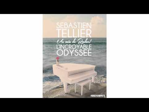Sébastien Tellier - L'Incroyable Odyssée (Radar Bazaar Mix)