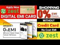 ZestMoney EMI Card : 0% interest rate Pay in EMIs | Without a Credit Card #amazone #flipkart