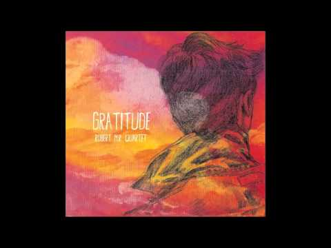 Robert M.R. - Gratitude Album