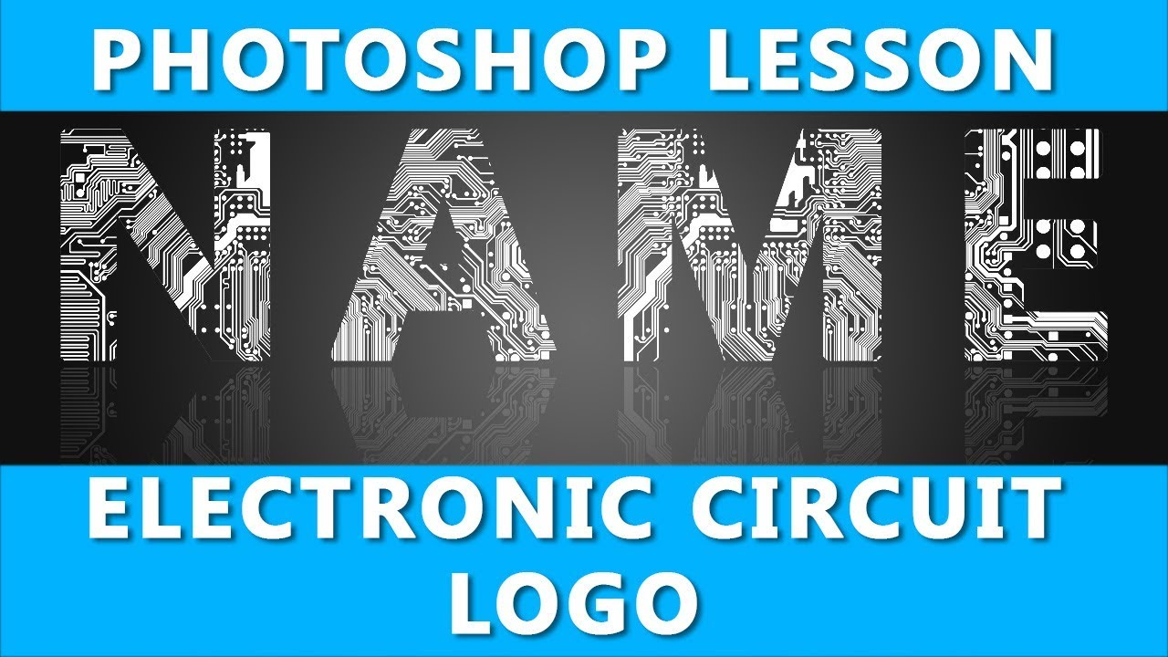 Photoshop Electronic Logo Design Tutorial How To Make Circuit Boards