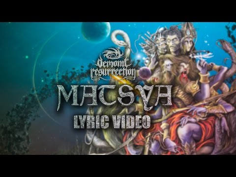 Demonic Resurrection - Matsya - The Fish (Official Lyric Video)