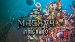 Demonic Resurrection - Matsya - The Fish (Official Lyric Video)