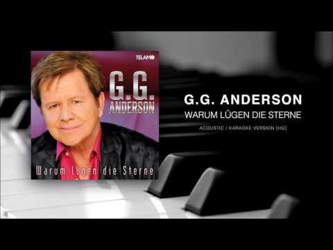 G.G. Anderson -  Warum die Sterne lügen   Acoustic / Karaoke Version[HQ]