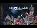 L Italiana In Algeri 1968 Episodio Di Omaggio A Rossini Di Giulio Gianini Ed Emanuele Luzzati mp3