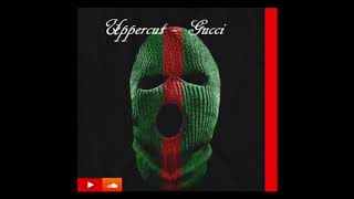 Uppercut - Gucci