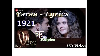 Yaara Lyrics 1921 | Full Song | Arnab Dutta |  Zee Music Company | Rushi Scorpion