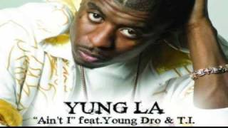 Download Yung LA - Ain't I MP3 song and Music Video