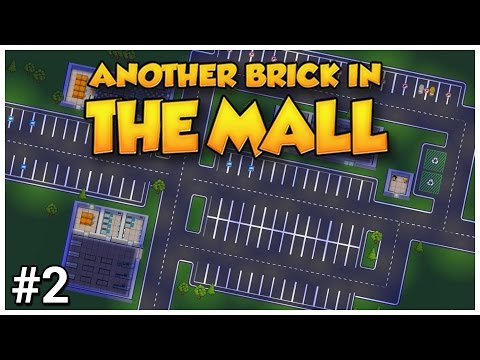 Another Brick in the Mall - #2 - Frozen Funds - Let's Play / Gameplay / Construction