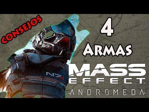 Mass Effect Andromeda - 4 Armas - Consejos en Español