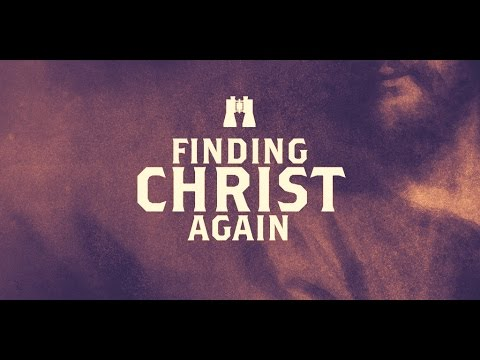 Finding Christ Again – Pastor Michael Petillo