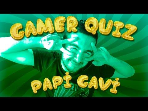 Gamer Quiz    Papi Gavi !!